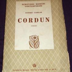 Carte Editie princeps - Eusebiu Camilar - Cordun, roman princeps 1942, prima editie