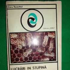 Lucrari in stupina (apicultura/stuparit/albinarit)- Cora Rosenthal