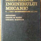 Manualul Inginerului Mecanic - Colectiv ,518909