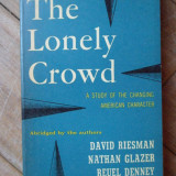 The Lonely Crowd - David Riesman, Nathan Glazer, Reuel Denney ,308231