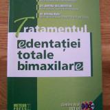 DR. A. PELIGRAD - TRATAMENTUL EDENTATIEI TOTALE BIMAXILARE (2009) + 2 DVD-uri