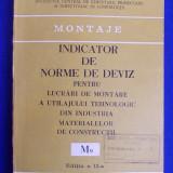 INDICATOR DE NORME DE DEVIZ PENTRU LUCRARI DE MONTARE A UTILAJULUI TEHNOLOGIC DIN INDUSTRIA MATERIALELOR DE CONSTRUCTII ( M9 ) - ED.II-A - 1981