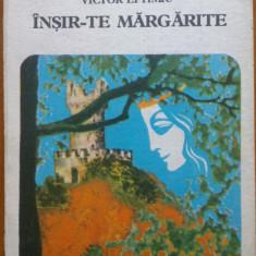 INSIR-TE MARGARITE - Victor Eftimiu - Carte Teatru