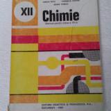 CHIMIE MANUAL PENTRU CLASA A XII-A - Manual scolar didactica si pedagogica, Clasa 12, Didactica si Pedagogica