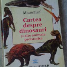 Cartea despre dinosauri si alte animale preistorice - Carte personalizata