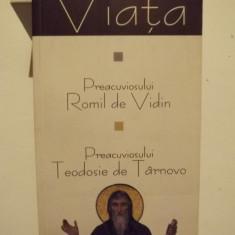 VIATA PREACUVIOSULUI ROMIL DE VIDIN SI A PREACUVIOSULUI TEODOSIE DE TARNOVO - Vietile sfintilor