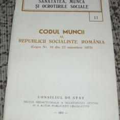 Codul Muncii al Republicii Socialiste Romania - Carte Resurse umane