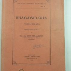 Carte veche - BHAGAVAD - GITA - POEMA INDIANA - TRADUCERE SI NOTE PREOTUL IOAN MIHALCESCU PROF. LA FACULT. TEOLOGIE BUCURESTI - 1932 - BIBLIOTECA ISTORIA RELIGIILOR