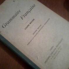 Curs limbi straine - Grammaire Francaise - Cours Superieur E RAGON editia 1912