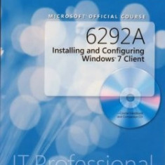 Curs 6292A Installing and Configuring Windows 7 Client - Certificare