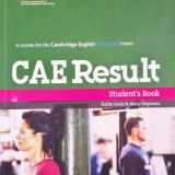 CAE RESULT Student's Book + Workbook Resource Pack - Certificare