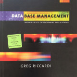 Carte Limbaje de programare - DATA BASE MANAGEMENT WITH WEB SITE DEVELOPMENT APPLICATIONS - Greg Riccardi