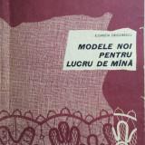 MODELE NOI PENTRU LUCRU DE MANA - Elisabeta Grigorescu