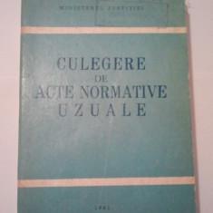 CULEGERE DE ACTE NORMATIVE UZUALE 1981 ( A 149 ) - Carte Jurisprudenta
