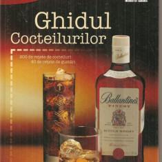 (C6103) GHIDUL COCTEILURILOR, RETETE DE GUSTARI - Carte Alimentatie