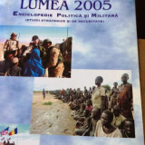 Istorie - Enciclopedie Politică și Militară 2005