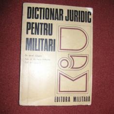 Dictionar juridic pentru militari (1975) - Carte Jurisprudenta