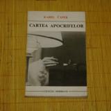 Beletristica - Cartea apocrifelor - Karel Capek - Editura Univers - 1973