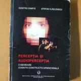 Perceptia si autoperceptia o abordare cognitiv - constructiv - operationala 2003 - Carte Psihologie