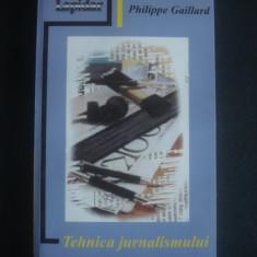 PHILIPPE GAILLARD - TEHNICA JURNALISMULUI