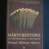 MARTURISITORII DIN INCHISORILE COMUNISTE * MINUNI  MARTURII  REPERE