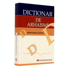 Dictionar de arhaisme - DEX