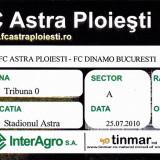 Bilet meci fotbal Astra Ploiesti - Dinamo Bucuresti 25.07.2010