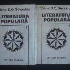 ELENA D. O. SEVASTOS - LITERATURA POPULARA 2 volume - Carte Hobby Folclor