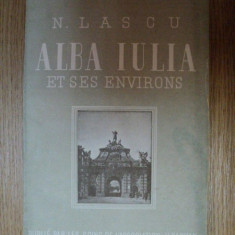 Carte veche - ALBA IULIA ET SES ENVIRONS de N. LASCU, BUC. 1944