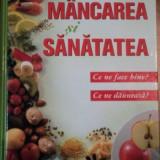 MANCAREA SI SANATATEA (READER'S DIGEST), 2006 - Carte Retete traditionale romanesti