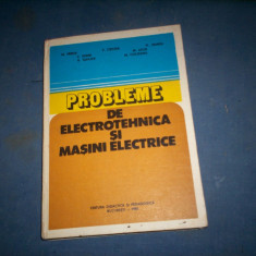 Carti Electrotehnica - PROBLEME DE ELECTROTEHNICA SI MASINI ELECTRICE