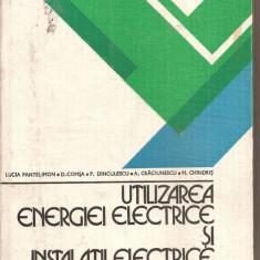 (C5924) UTILIZAREA ENERGIEI ELECTRICE SI INSTALATII ELECTRICE DE L. PANTELIMON - Carti Electrotehnica