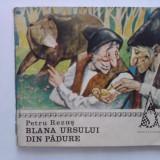 Blana ursului din padure - Petru Rezus / C00P - Carte de povesti