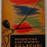 O. Basula, s.a. - Acoperirea suprafetelor cu lacuri si vopsele (1964)
