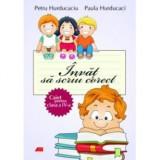 Carte educativa - Invat sa Scriu Corect 4 de Paula Hurducaci, Petru Hurducaciu