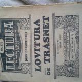 Carte veche - LOVITURA DE TRASNET DE JOHN GALSWORHY, ED INTERBELICA, 32PAG, COLECTIA LECTURA