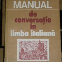 CC2 - MANUAL DE CONVERSATIE IN LIMBA ITALIANA - COINA CONDREA - DERER - EDITIA 1982 - Curs Limba Italiana Altele