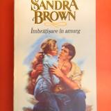 IMBRATISARE IN AMURG Sandra Brown