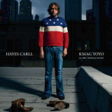 Hayes Carll - Kmag Yoyo (& Other ( 1 VINYL )