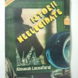 ALMANAH - LUCEAFARUL - ISTORII NEELUCIDATE 1984 ( 1440 )