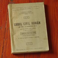 Carte juridica - Codul civil roman din 1864 cu modificari la zi - Legislatia speciala civila din timp de pace si razboi - anul 1947 - 372 pagini