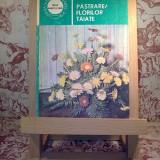 """Carte hobby - Alexandrina Amariutei - Pastrarea florilor taiate """"A784"""""""