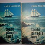 TOATE PANZELE SUS! (2 VOLUME/ EDITIE NE VARIETUR/ AN 1973)=RADU TUDORAN
