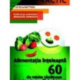 Athena Mattern - Alimentatia inteleapta. 60 de retete sanatoase si gustoase fara gluten - 9589