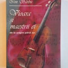 VIOARA SI MAESTRII EI DE LA ORIGINI PANA AZI de ION SARBU, 1995 - Muzica Dance