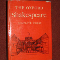 The Oxford Shakespeare - Complete Works - Edited by W. J. Craig - Carte Literatura Engleza