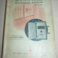 Carti Mecanica - MANUALUL INSTALATORULUI ELECTRICIAN EDITIA A II- A
