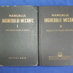 Carti Mecanica - MANUALUL INGINERULUI MECANIC ( VOL.1 + VOL.2 ) - 1949-1950
