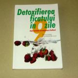 Detoxifierea ficatului in 9 zile - app. Noua - 2+1 gratis - RBK10391 - Carte tratamente naturiste
