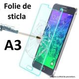 FOLIE STICLA Samsung Galaxy A3 0.33mm, 2.5D tempered glass securizata - Folie de protectie Samsung, Anti zgariere